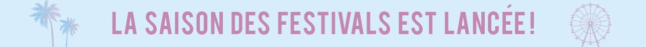 Catégorie bloc listing - Tendance - Festival - Toutes