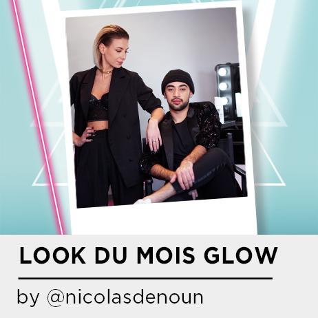 LOOK DU MOIS GLOW BY NICOLAS DENOUN